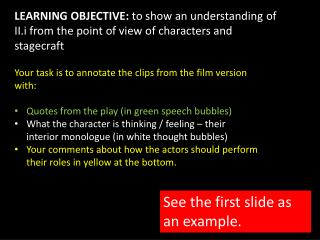 Your task is to annotate the clips from the film version with: