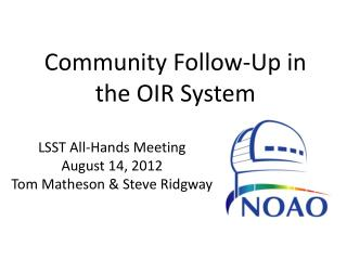 Community Follow-Up in t he OIR System