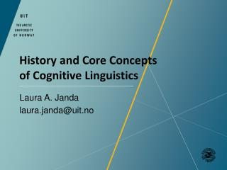 History and  Core Concepts of Cognitive Linguistics