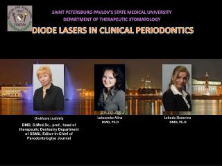 DIODE LASERS IN CLINICAL PERIODONTICS Tartu ,  Estonia 19.10.2012
