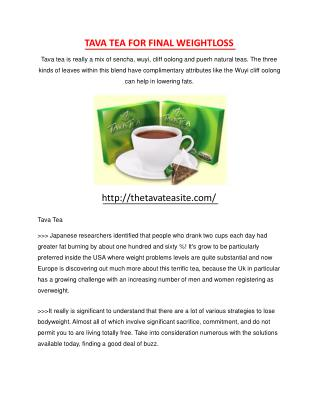 Tava Tea - Weight reduction Fad Or Top secret Diet program A
