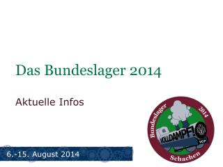 Das Bundeslager 2014