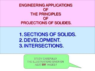 SECTIONS OF SOLIDS. DEVELOPMENT. INTERSECTIONS.