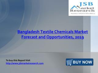 JSB Market Research : Bangladesh Textile Chemicals Market
