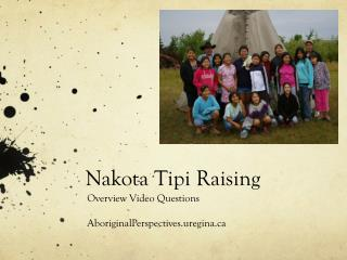 Nakota Tipi Raising