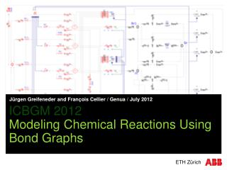 ICBGM 2012 Modeling Chemical Reactions Using Bond Graphs