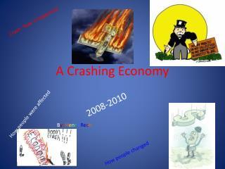 A Crashing Economy