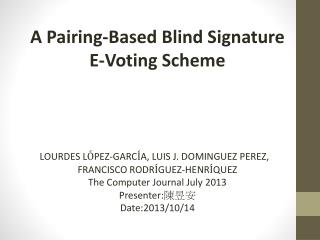 A Pairing-Based Blind Signature  E-Voting Scheme