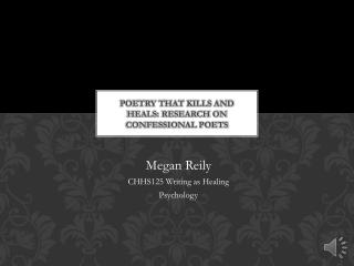 Poetry that Kills and Heals: Research on Confessional poets