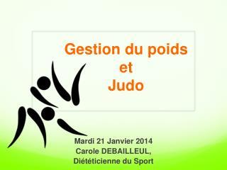 Gestion du poids  et  Judo