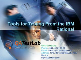 Tools for Testing From the IBM Rational