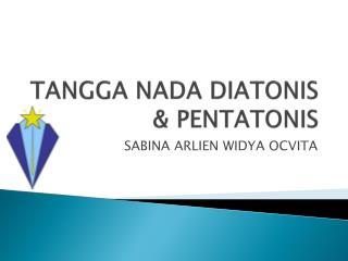 TANGGA NADA DIATONIS & PENTATONIS