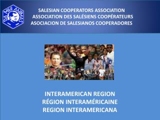 INTERAMERICAN REGION RÉGION INTERAMÉRICAINE REGION INTERAMERICANA
