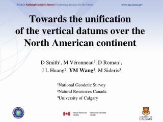Towards the unification  of the vertical datums over the North American continent