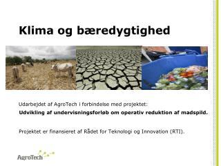 Klima og bæredygtighed