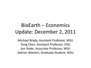 BioEarth – Economics Update: December 2, 2011