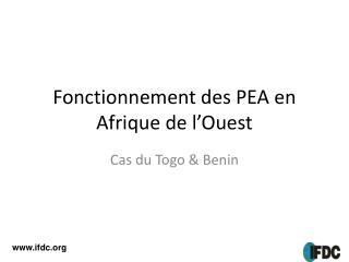 Fonctionnement des PEA en Afrique de l'Ouest