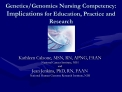 GeneticsGenomics Nursing Competency: Implications