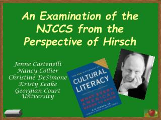 An Examination of the NJCCS from the Perspective of Hirsch