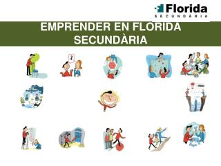 EMPRENDER  EN FLORIDA SECUNDÀRIA