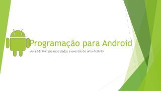 Programação para Android