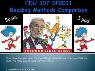 EDU 307 SP2011 Reading Methods Comparison