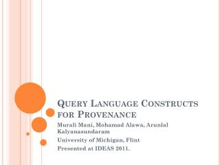 Query Language Constructs for Provenance