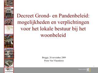 Decreet Grond- en Pandenbeleid: mogelijkheden en verplichtingen ...
