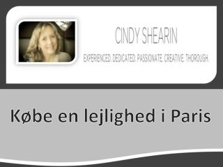 The Cindy Shearin Group: K�be en lejlighed i Paris