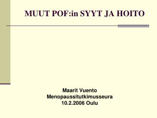 MUUT POF:in SYYT JA HOITO