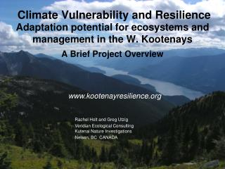 Rachel Holt and Greg Utzig Veridian  Ecological Consulting Kutenai  Nature  Investigations