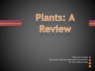 Plants: A Review