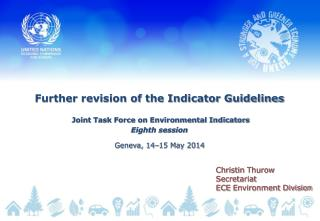 Further revision of the Indicator Guidelines