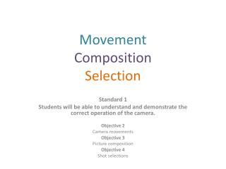 Movement Composition Selection