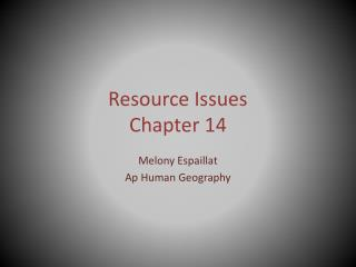 Resource Issues Chapter 14