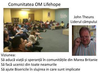 Comunitatea  OM  Lifehope