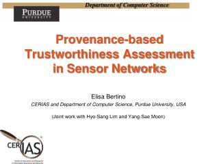 Provenance-based Trustworthiness Assessment in Sensor Networks