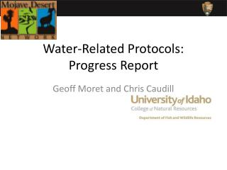 Water-Related Protocols: Progress Report