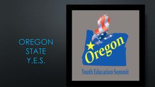 Oregon State  Y.E.S.