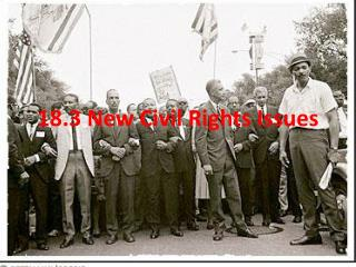 18.3 New Civil Rights Issues