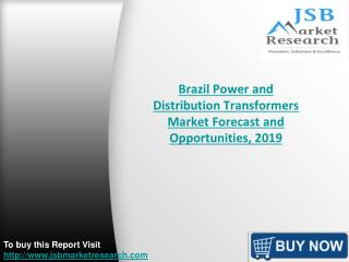 Brazil Power and Distribution Transformers Market Forecast