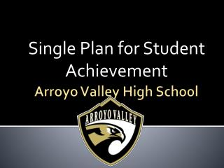 Arroyo Valley High School
