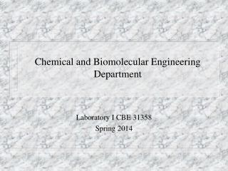 Chemical and Biomolecular Engineering  Department