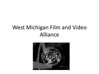 West Michigan Film and Video Alliance