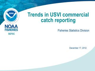 Trends in USVI commercial catch reporting