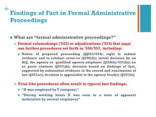 Findings  of Fact in Formal  Administrative Proceedings