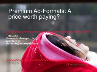 Premium Ad-Formats: A price worth paying?