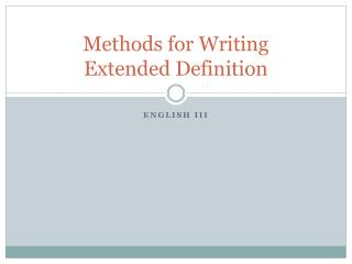 Methods for Writing   Extended Definition