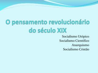 O pensamento revolucionário do século XIX