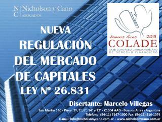 NUEVA  REGULACIÓN DEL MERCADO DE CAPITALES  LEY Nº 26.831